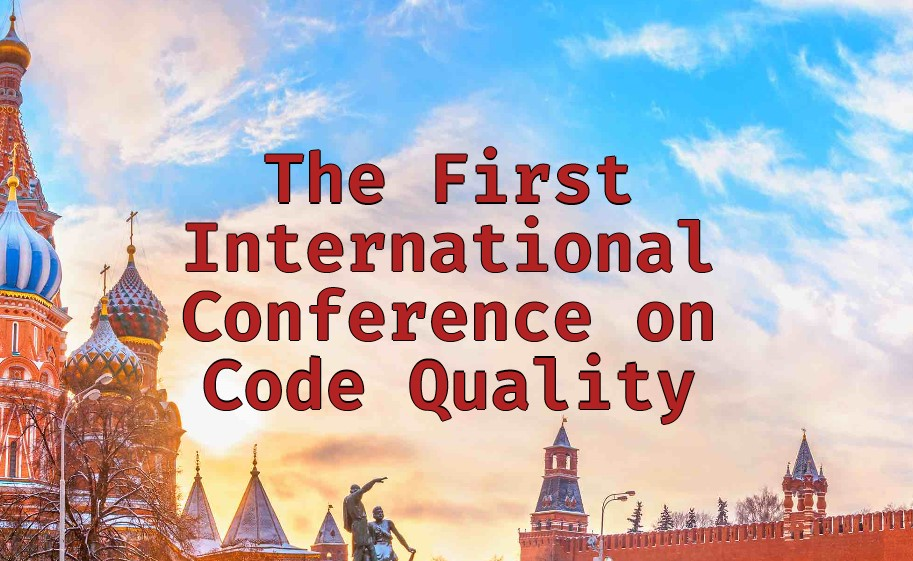 The First International Conference on Code Quality